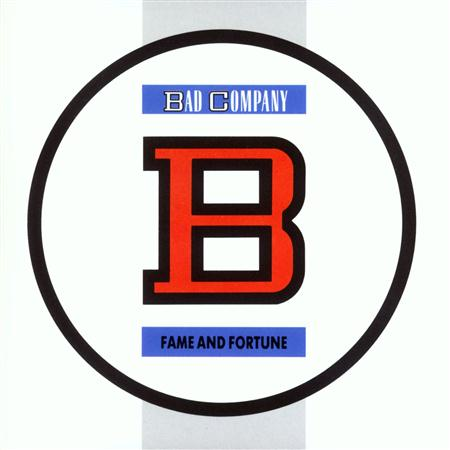 Bad Company - Fame And Fortune (US Internet Release) - Zortam Music