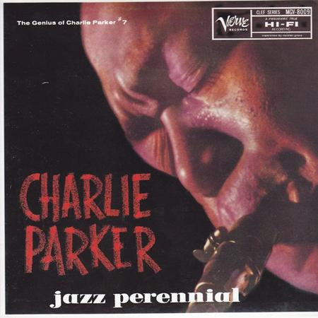 Charlie Parker - The Genius Of Charlie Parker No. 7 Jazz Perennial - Zortam Music