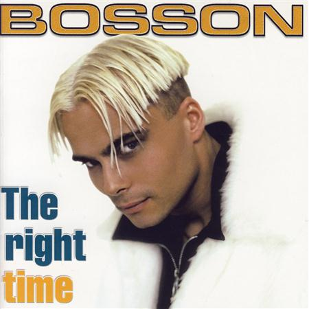 Bosson - The Right Time - Zortam Music