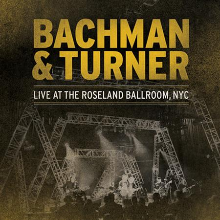 Bachman-turner Overdrive - Live At The Roseland Ballroom, NYC [Disc 2] - Zortam Music