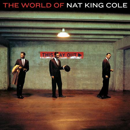 Nat King Cole - The World Of Nat King Cole His Very Best - Zortam Music