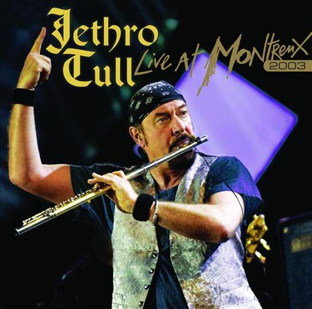 Jethro Tull - Live at Montreux 2003 (CD2) - Zortam Music
