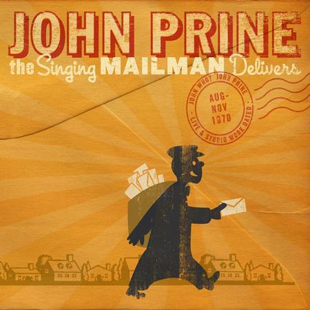 John Prine - The Singing Mailman Delivers [Disc 1] - Zortam Music