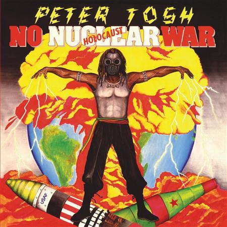 Peter Tosh - 1987 - No Nuclear War - Zortam Music