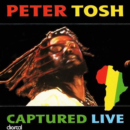 Peter Tosh - Captured Live (Greek Theatre - Los Angeles, CA - August 1983) - Zortam Music