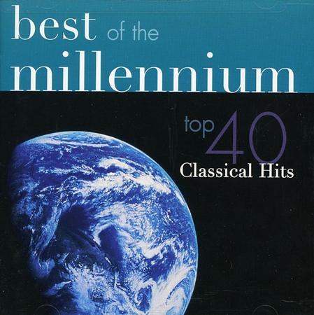 Various Artists - Best Of The Millenium - Top 40 Classical Hits [disc 1] - Zortam Music