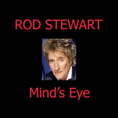 Rod Stewart - Mind