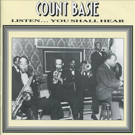 Count Basie - Listen... You Shall Hear - Zortam Music