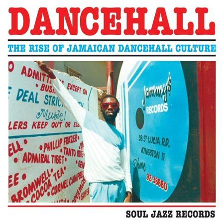 General Echo - Dancehall The Rise Of Jamaican Dancehall Culture - Zortam Music