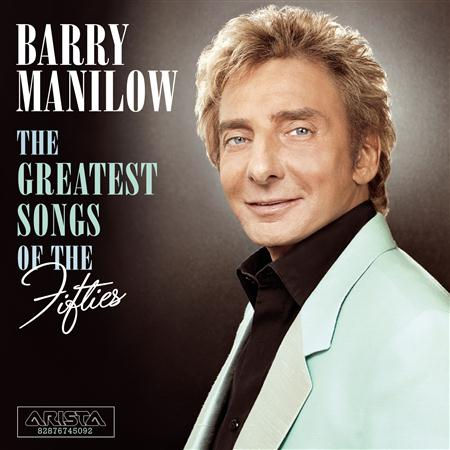 BARRY MANILOW - The Greatest Songs Of The Fift - Zortam Music