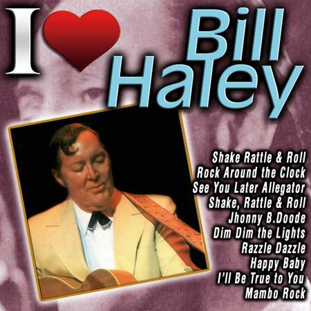 BILL HALEY - BILL HALEY - Zortam Music