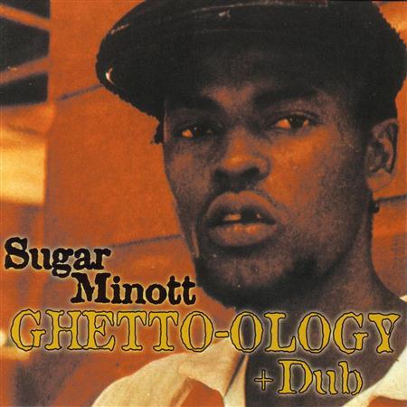 Sugar Minott - Ghetto-Ology - Zortam Music