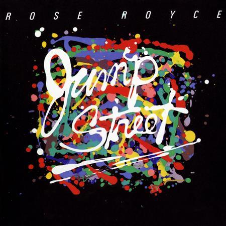 ROSE ROYCE - Jump Street - Zortam Music