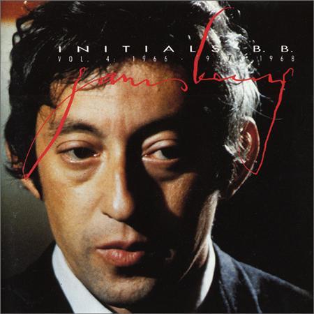 Serge Gainsbourg - Gainsbourg, Volume 4: Initials B.B., 1966-1968 - Zortam Music