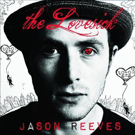 Jason Reeves - The Lovesick - Zortam Music