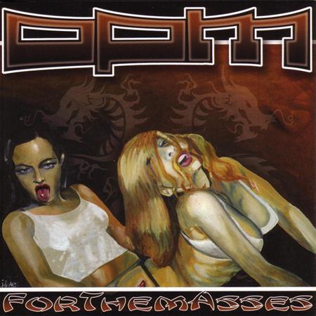 OPM - ForThemAsses - Lyrics2You