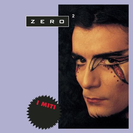 renato zero - Renato Zero - I Miti - Vol. 2 - Zortam Music