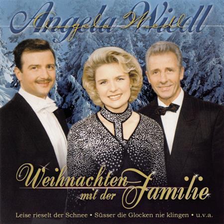 Angela Wiedl - Weihnachten Mit Der Familie - Zortam Music