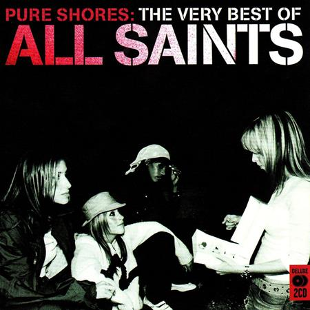 All Saints - Pure Shores The Very Best Of All Saints [disc 1] - Zortam Music