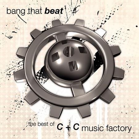 C+C Music Factory - Bang That Beat: The Best of C+ - Zortam Music