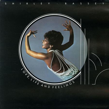 Shirley Bassey - Love, Life And Feelings - Zortam Music