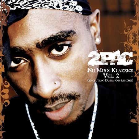 2pac - Nu Mixx Klazzics Vol.2 - Zortam Music