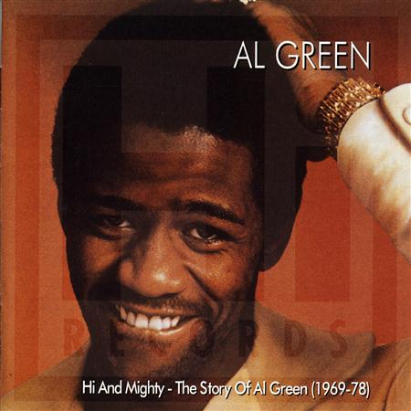 Al Green - Hi And Mighty The Story Of Al Green - Zortam Music