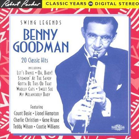 Benny Goodman - Swing Legends - Benny Goodman - 20 Classic Hits - Zortam Music