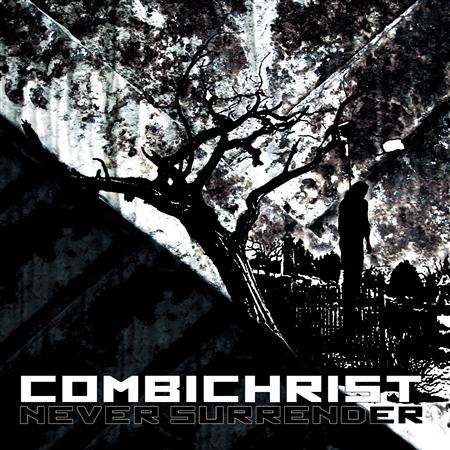 Combichrist - Never Surrender - Zortam Music
