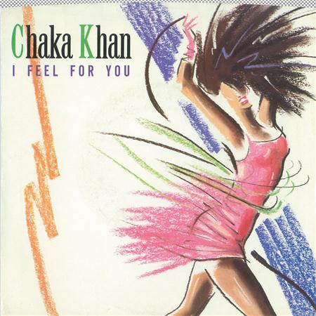 Chaka Khan - I Feel For You  Chinatown [digital 45] - Zortam Music