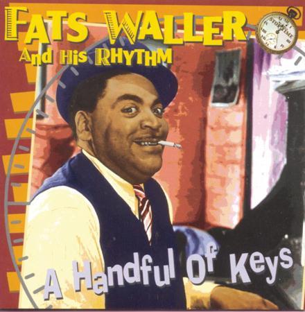 Fats Waller - A Handful Of Keys - Zortam Music