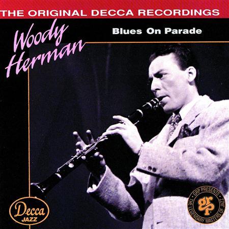 Woody Herman - Blues On Parade - Zortam Music