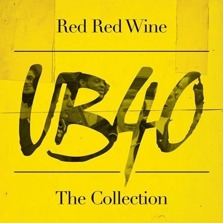 Ub40 - Red Red Wine: The Collection - - Zortam Music