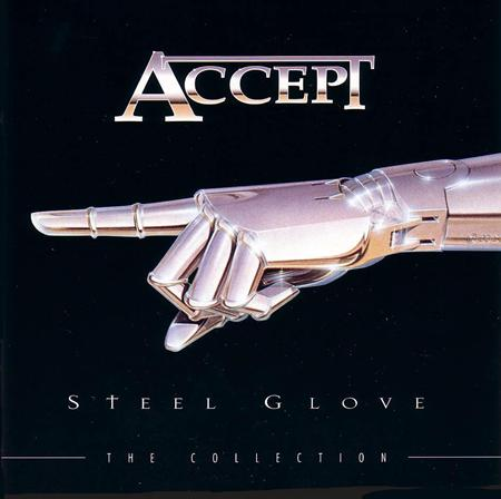 Accept - Steel Glove - The Collection - Zortam Music