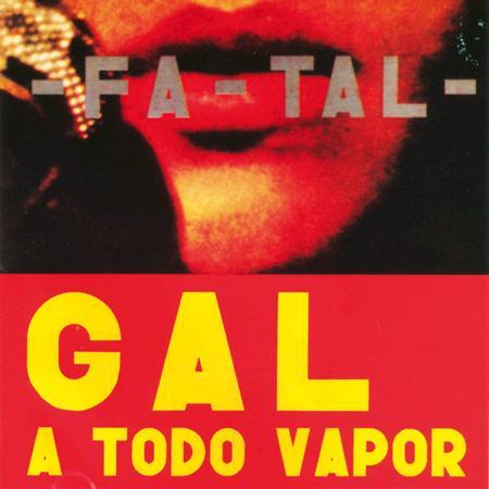 Gal Costa - - Fa-Tal - - Zortam Music