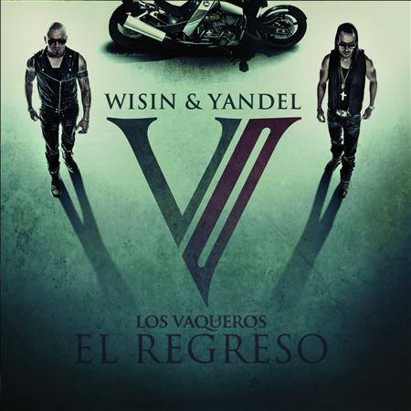 Wisin & Yandel - Los Vaqueros, El Regreso (Www.FlowHot.Net) - Zortam Music