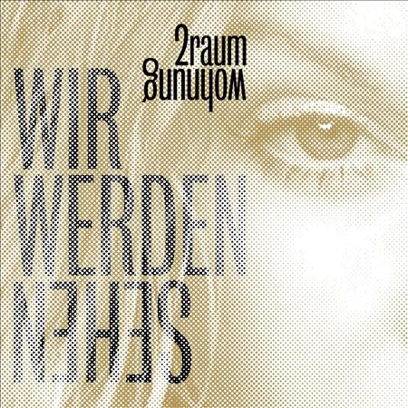 2raumwohnung - Wir Werden Sehen (Paul Kalkbrenner Remix) WEB - Zortam Music