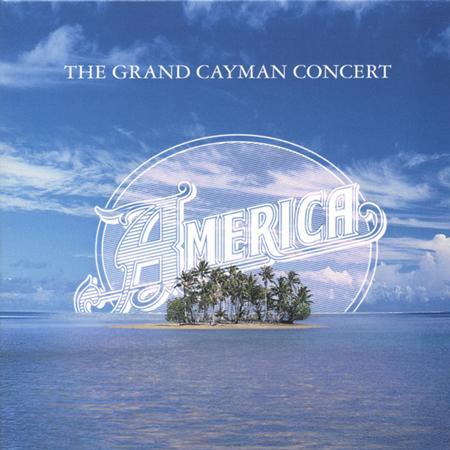 America - The Grand Cayman Concert [live] - Zortam Music