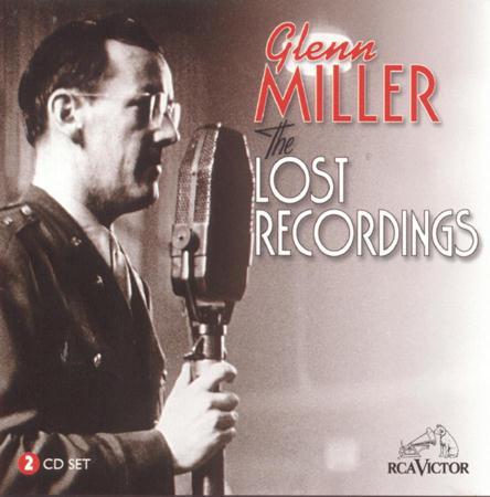 GLENN MILLER - The Lost Recordings [disc 2] - Zortam Music