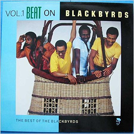 The Blackbyrds - Beat On Blackbyrds The Best Of The Blackbyrds Volume 1 - Zortam Music