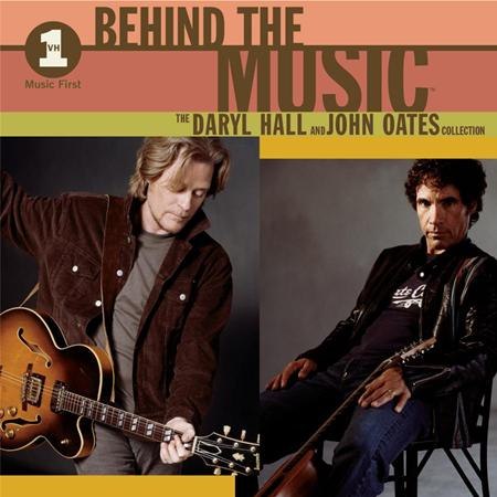 Daryl Hall & John Oates - VH1 Music First: Behind The Music - The Daryl Hall & John Oates Collection - Zortam Music