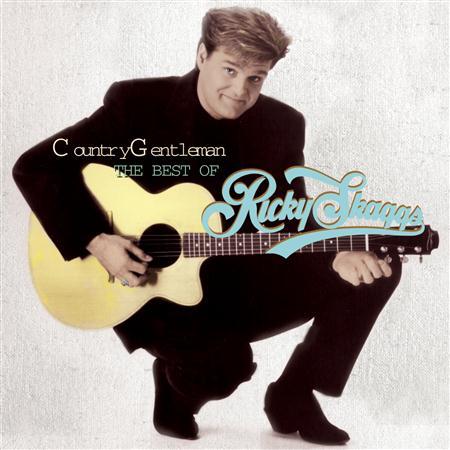 Ricky Skaggs - Country Gentleman The Best Of Ricky Skaggs [disc 1] - Zortam Music