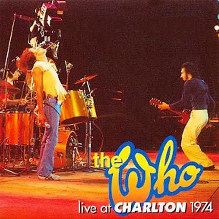 The Who - Live At Charlton - 18 May 74 - Zortam Music