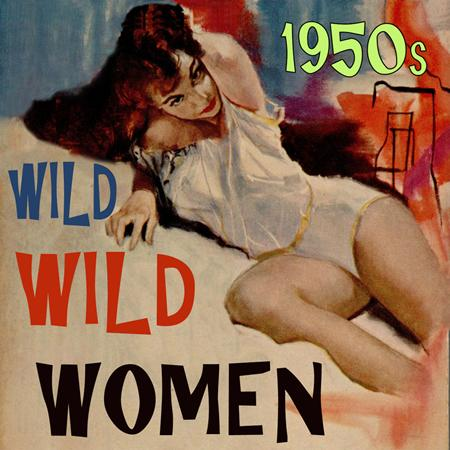 Various Artists - Wild Wild Women - Zortam Music