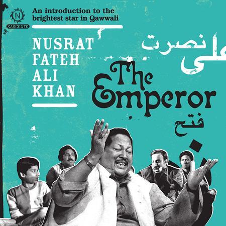 Nusrat Fateh Ali Khan - The Emperor An Introduction - Zortam Music