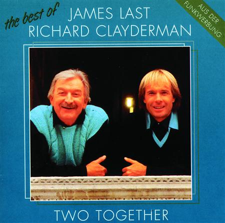 Richard Clayderman - Two Together - The Best Of James Last & Richard Clayderman - Zortam Music