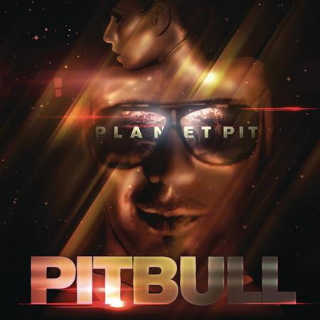 Pitbull - Planet Pit [Deluxe Edition] - Zortam Music