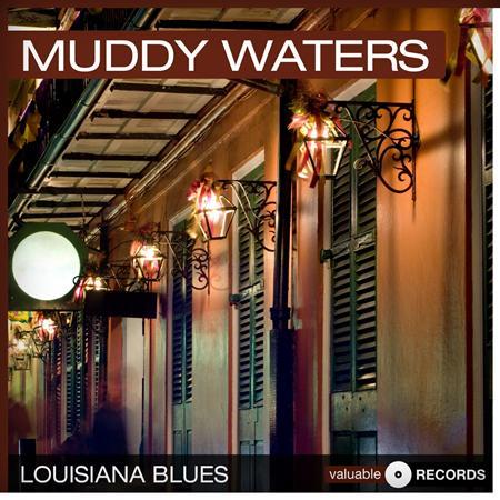 Muddy Waters - Louisiana Blues - Zortam Music