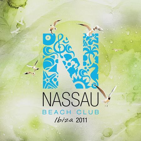 Various Artists - Nassau Beach Club Ibiza 2011 - Zortam Music