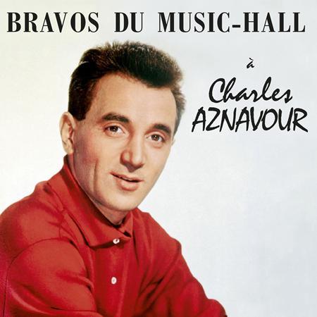 Charles Aznavour - Bravos du Music-Hall - Zortam Music